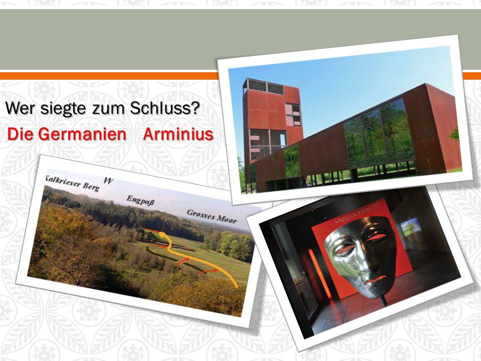 Geburt in Norddeutschland - 16 vor Christus  Arminius wurde im Jahre 16 vor Christus in Norddeutschland geboren.