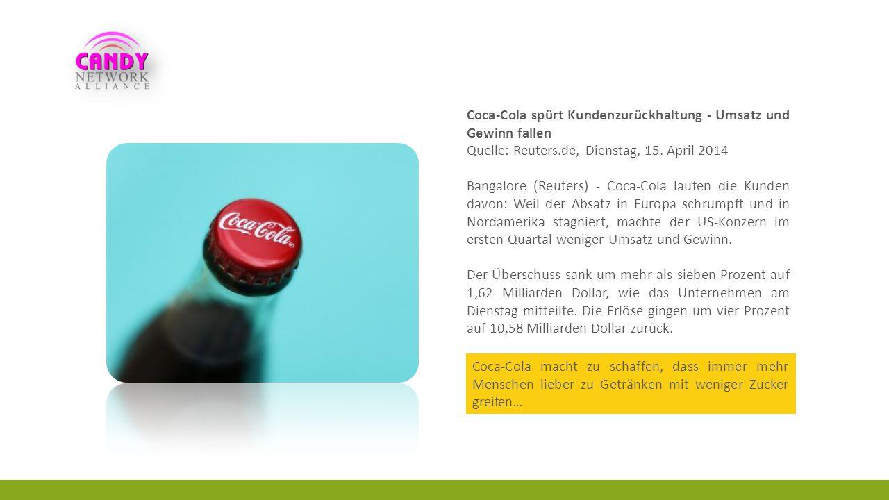 Coca-Cola spürt Kundenzurückhaltung - Umsatz und Gewinn fallen Quelle: Reuters.de, Dienstag, 15.
