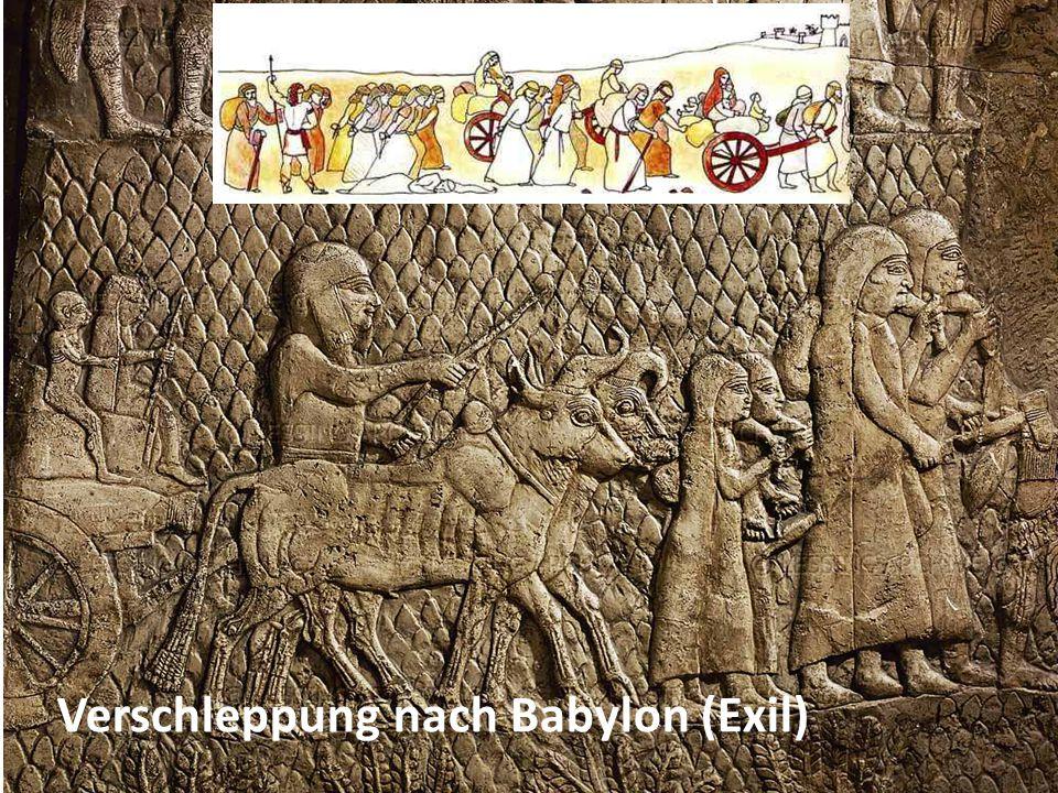 Verschleppung nach Babylon (Exil)