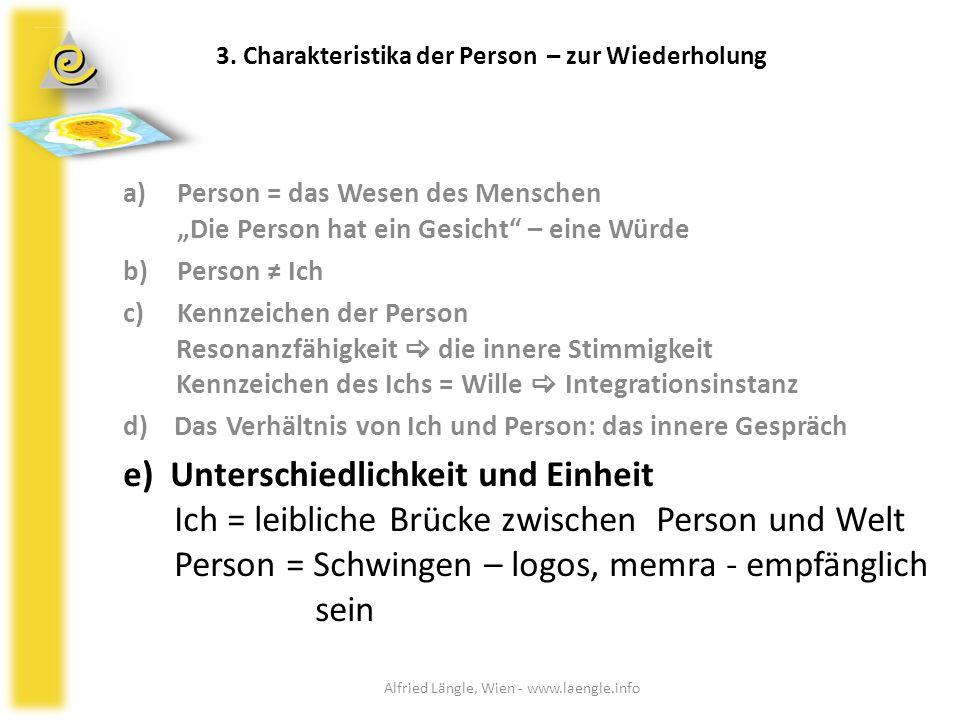 """a)Person = das Wesen des Menschen """"Die Person hat ein Gesicht"""" – eine Würde b)Person ≠ Ich c)Kennzeichen der Person Resonanzfähigkeit  die innere Sti"""