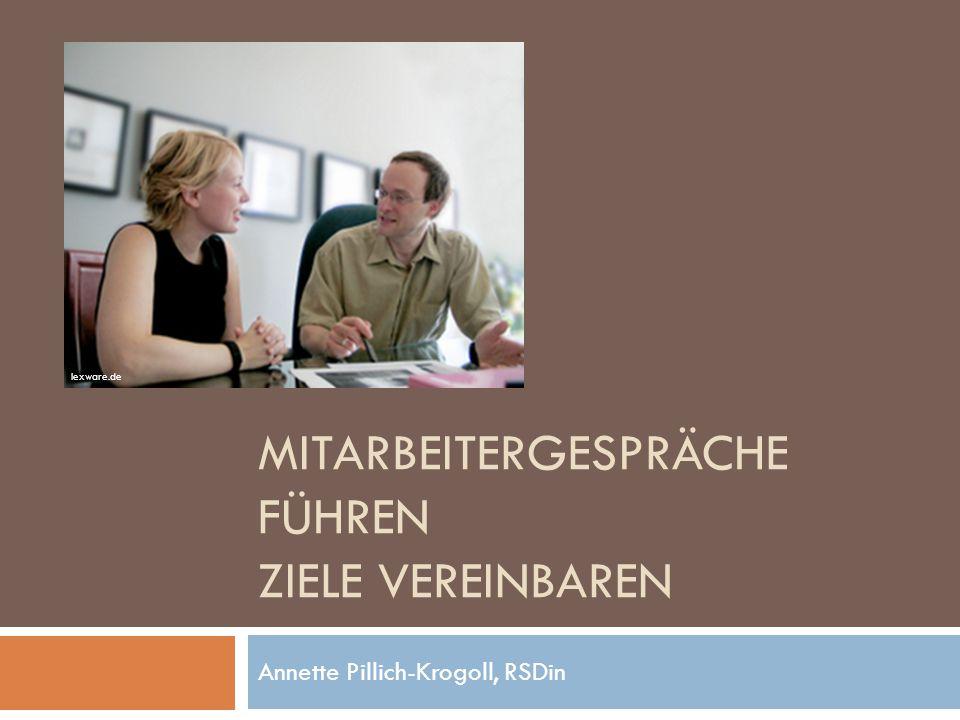 MITARBEITERGESPRÄCHE FÜHREN ZIELE VEREINBAREN Annette Pillich-Krogoll, RSDin lexware.de