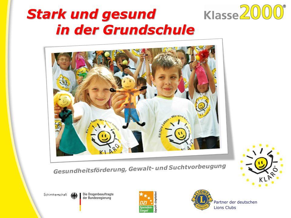 www.klasse2000.de ☺ Kinder lernen, was sie tun können, damit es ihnen selbst und anderen gut geht – körperlich, psychisch und sozial ☺ Programm 1.