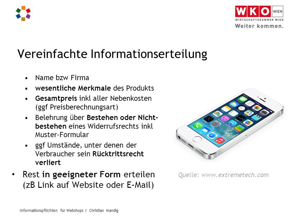 Informationspflichten für Webshops I Christian Handig Vereinfachte Informationserteilung Name bzw Firma wesentliche Merkmale des Produkts Gesamtpreis