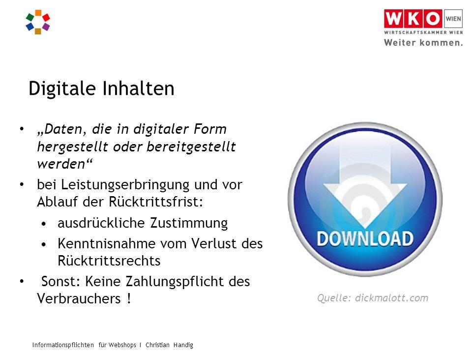 """Informationspflichten für Webshops I Christian Handig Digitale Inhalten """"Daten, die in digitaler Form hergestellt oder bereitgestellt werden"""" bei Leis"""