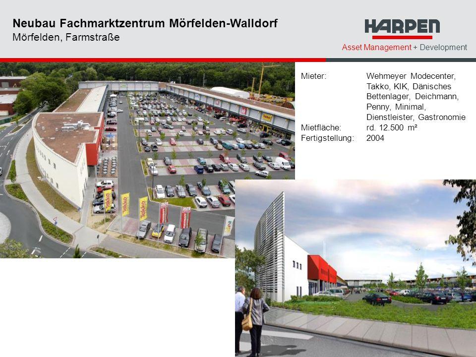 Asset Management + Development Mieter: Wehmeyer Modecenter, Takko, KIK, Dänisches Bettenlager, Deichmann, Penny, Minimal, Dienstleister, Gastronomie M