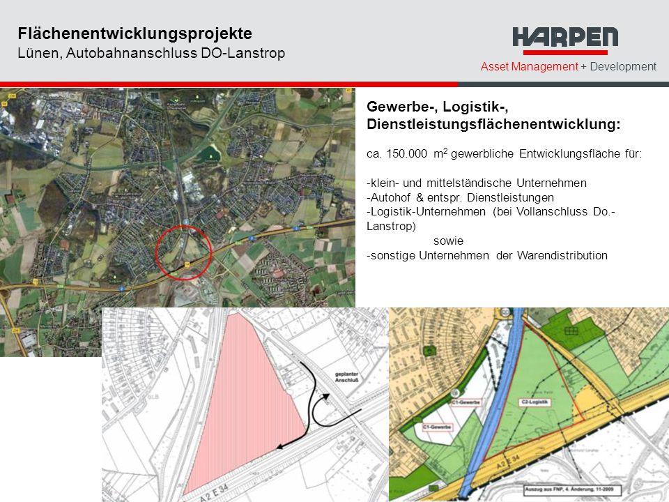 Asset Management + Development Gewerbe-, Logistik-, Dienstleistungsflächenentwicklung: ca. 150.000 m 2 gewerbliche Entwicklungsfläche für: -klein- und