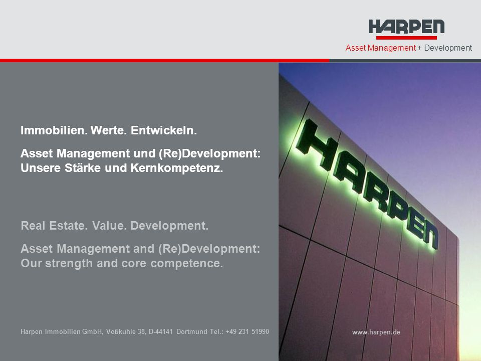 Asset Management + Development Immobilien. Werte. Entwickeln. Asset Management und (Re)Development: Unsere Stärke und Kernkompetenz. Real Estate. Valu