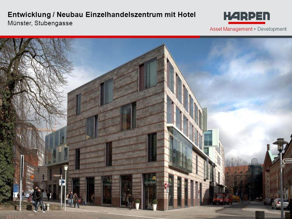 Asset Management + Development Entwicklung / Neubau Einzelhandelszentrum mit Hotel Münster, Stubengasse