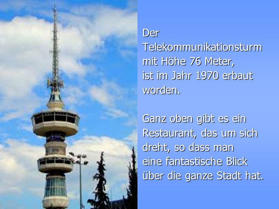 DerTelekommunikationsturm mit Höhe 76 Meter, ist im Jahr 1970 erbaut worden.
