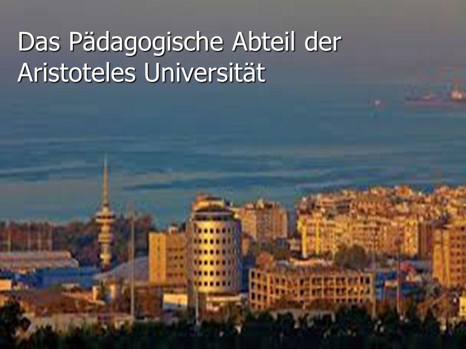 Das Pädagogische Abteil der Aristoteles Universität