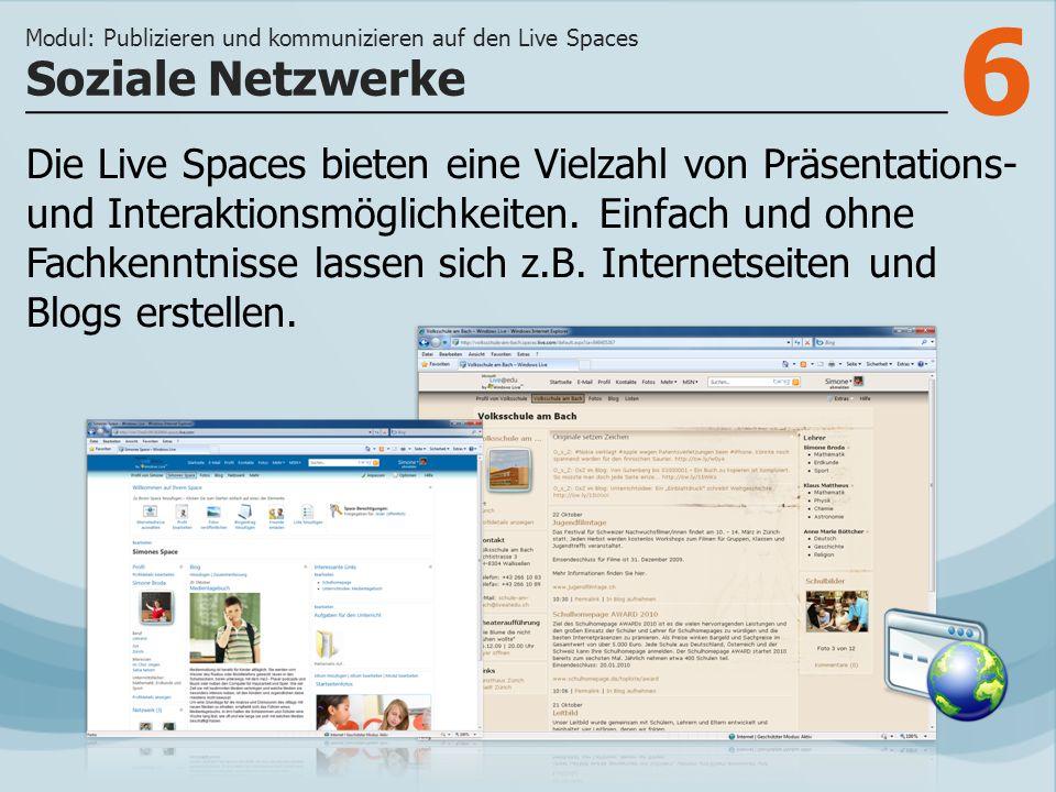 6 Die Live Spaces bieten eine Vielzahl von Präsentations- und Interaktionsmöglichkeiten.