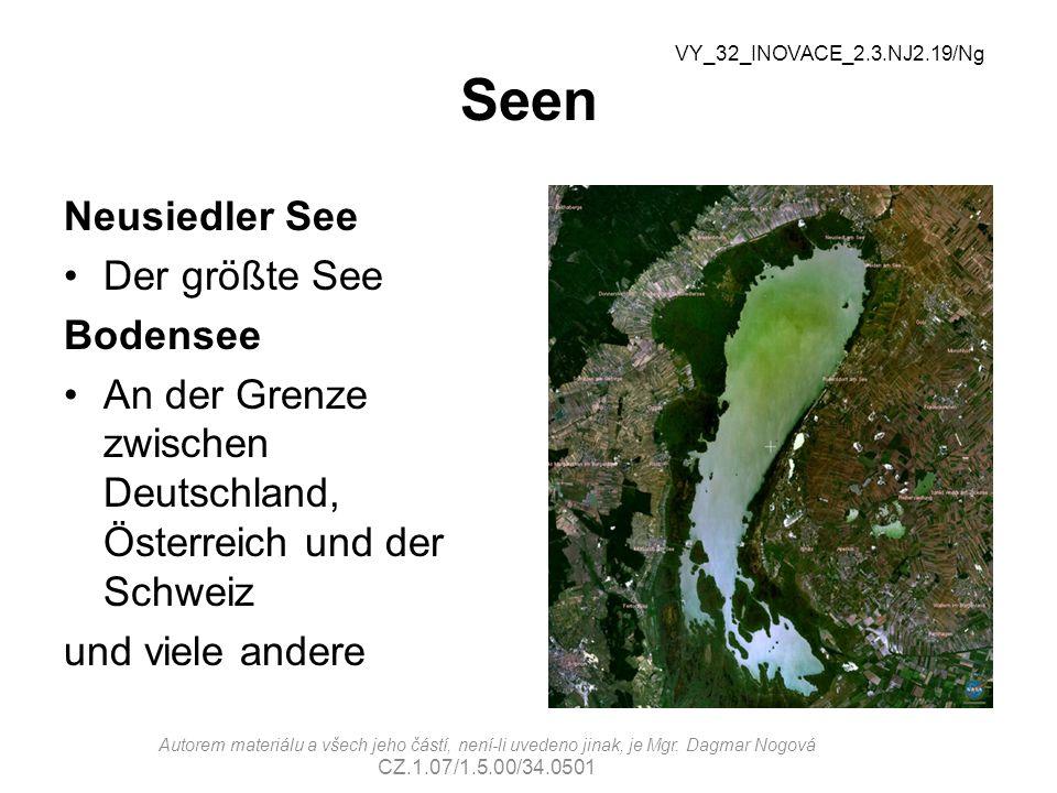 Seen Neusiedler See Der größte See Bodensee An der Grenze zwischen Deutschland, Österreich und der Schweiz und viele andere VY_32_INOVACE_2.3.NJ2.19/N