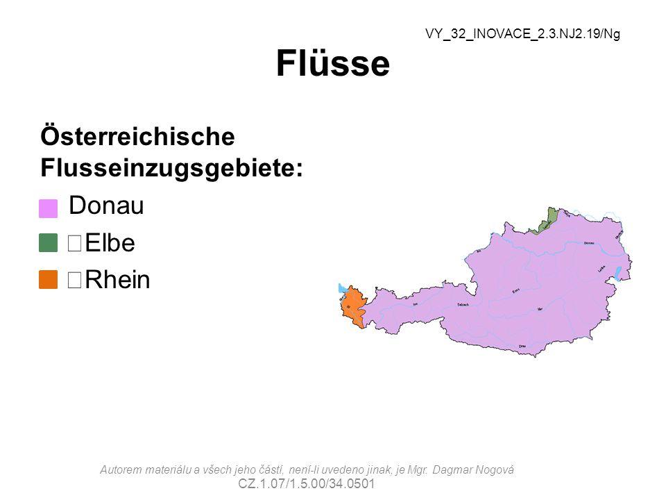 Flüsse Österreichische Flusseinzugsgebiete: Donau Elbe Rhein VY_32_INOVACE_2.3.NJ2.19/Ng Autorem materiálu a všech jeho částí, není-li uvedeno jinak,