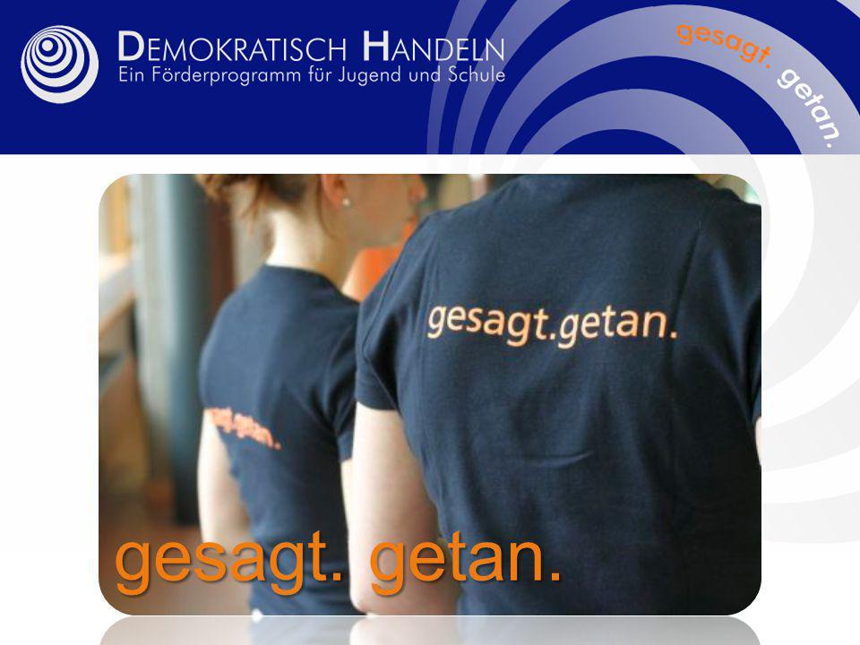 Das Förderprogramm Demokratisch Handeln … … ist ein unabhängiges und überparteiliches Angebot für Jugendliche, Schülerinnen und Schüler, Lehrerinnen und Lehrer, ganze Schulen und Projekte der Jugendarbeit....