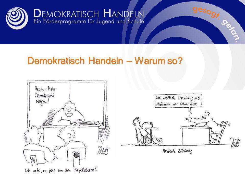 Demokratisch Handeln – Warum so?
