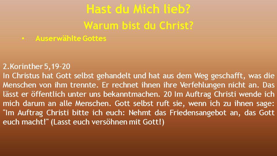 2.Korinther 5,19-20 In Christus hat Gott selbst gehandelt und hat aus dem Weg geschafft, was die Menschen von ihm trennte. Er rechnet ihnen ihre Verfe