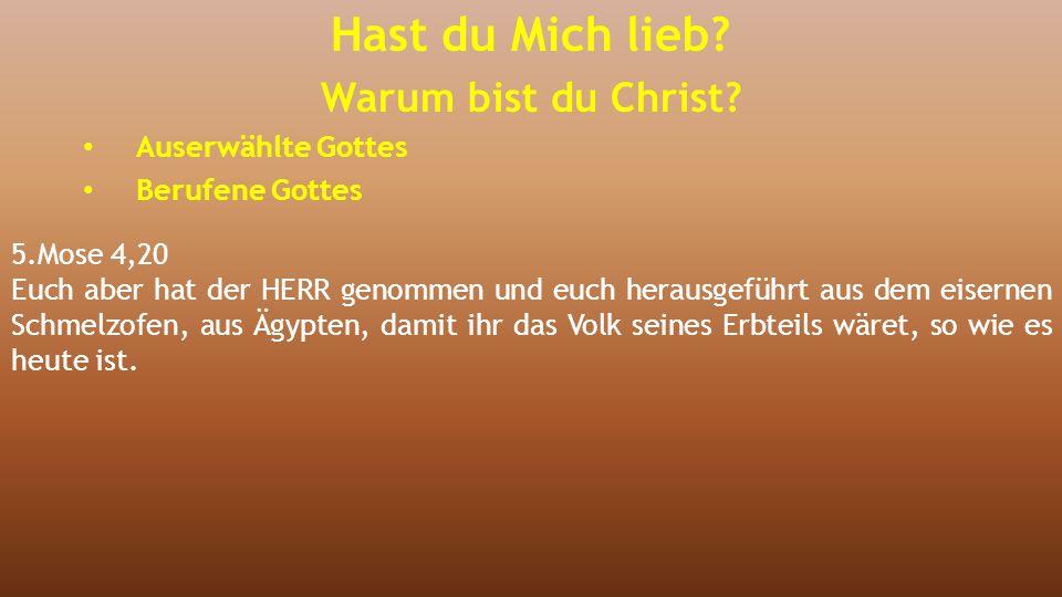 5.Mose 4,20 Euch aber hat der HERR genommen und euch herausgeführt aus dem eisernen Schmelzofen, aus Ägypten, damit ihr das Volk seines Erbteils wäret