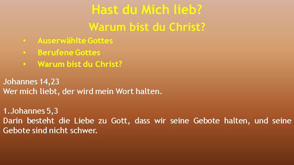 Johannes 14,23 Wer mich liebt, der wird mein Wort halten. 1.Johannes 5,3 Darin besteht die Liebe zu Gott, dass wir seine Gebote halten, und seine Gebo