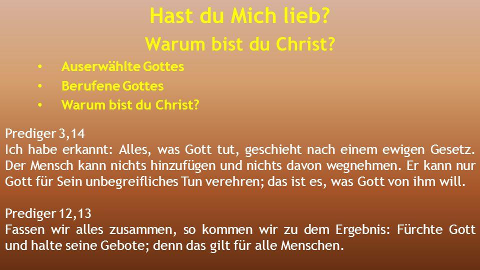 Prediger 3,14 Ich habe erkannt: Alles, was Gott tut, geschieht nach einem ewigen Gesetz. Der Mensch kann nichts hinzufügen und nichts davon wegnehmen.