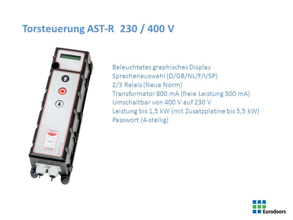 Torsteuerung AST-R 230 / 400 V Beleuchtetes graphisches Display Sprachenauswahl (D/GB/NL/F/I/SP) 2/3 Relais (Neue Norm) Transformator 800 mA (freie Le