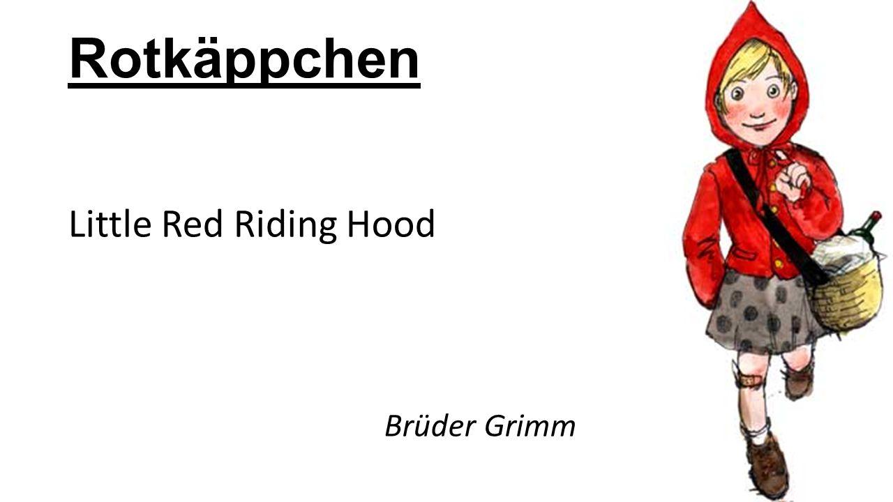 Rotkäppchen Little Red Riding Hood Brüder Grimm