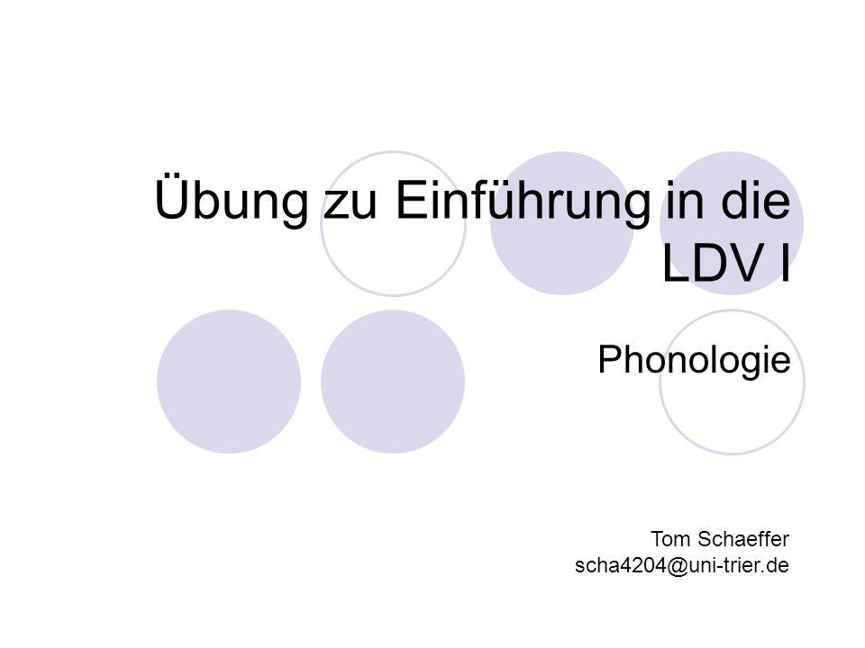 Phonologie Auch funktionale oder funktionelle Phonetik Beschäftigt sich mit den Funktionen der Sprachlaute