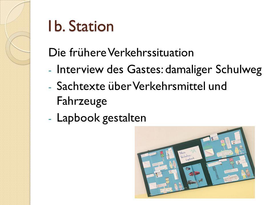 1b. Station Die frühere Verkehrssituation - Interview des Gastes: damaliger Schulweg - Sachtexte über Verkehrsmittel und Fahrzeuge - Lapbook gestalten