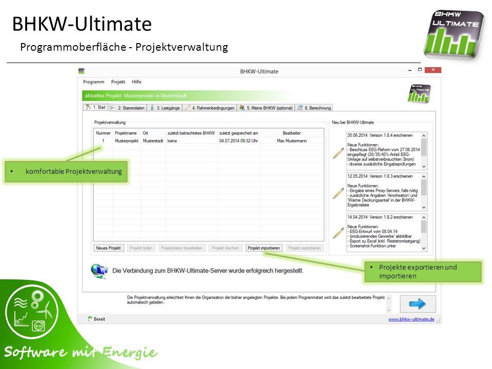 BHKW-Ultimate Programmoberfläche - Projektverwaltung Projekte exportieren und importieren komfortable Projektverwaltung