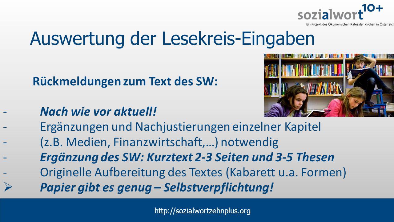 www.sozialwort.at Auswertung der Lesekreis-Eingaben Rückmeldungen zum Text des SW: -Nach wie vor aktuell.