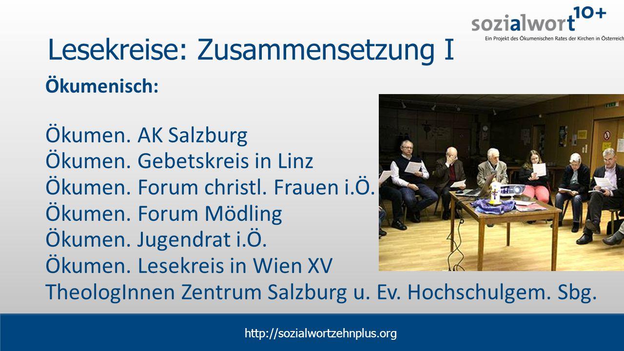 www.sozialwort.at Lesekreise: Zusammensetzung I Ökumenisch: Ökumen.