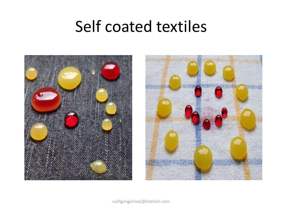 Self coated textiles wolfgangschatz@hotmail.com