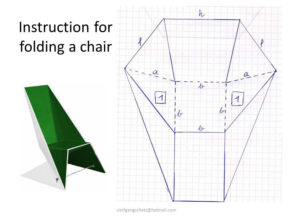 Instruction for folding a chair wolfgangschatz@hotmail.com