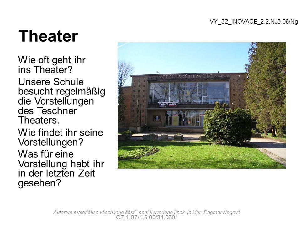 Theater Wie oft geht ihr ins Theater? Unsere Schule besucht regelmäßig die Vorstellungen des Teschner Theaters. Wie findet ihr seine Vorstellungen? Wa