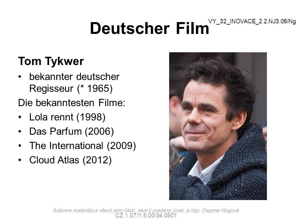 Deutscher FiIm Tom Tykwer bekannter deutscher Regisseur (* 1965) Die bekanntesten Filme: Lola rennt (1998) Das Parfum (2006) The International (2009)