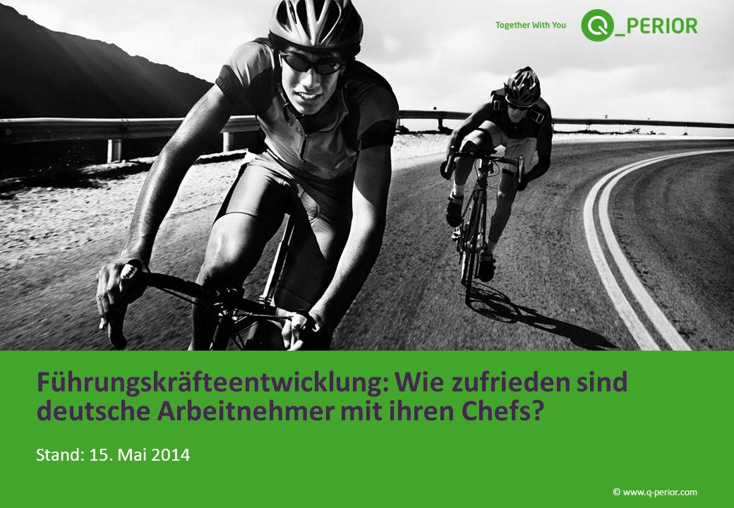 © www.q-perior.com Führungskräfteentwicklung: Wie zufrieden sind deutsche Arbeitnehmer mit ihren Chefs.