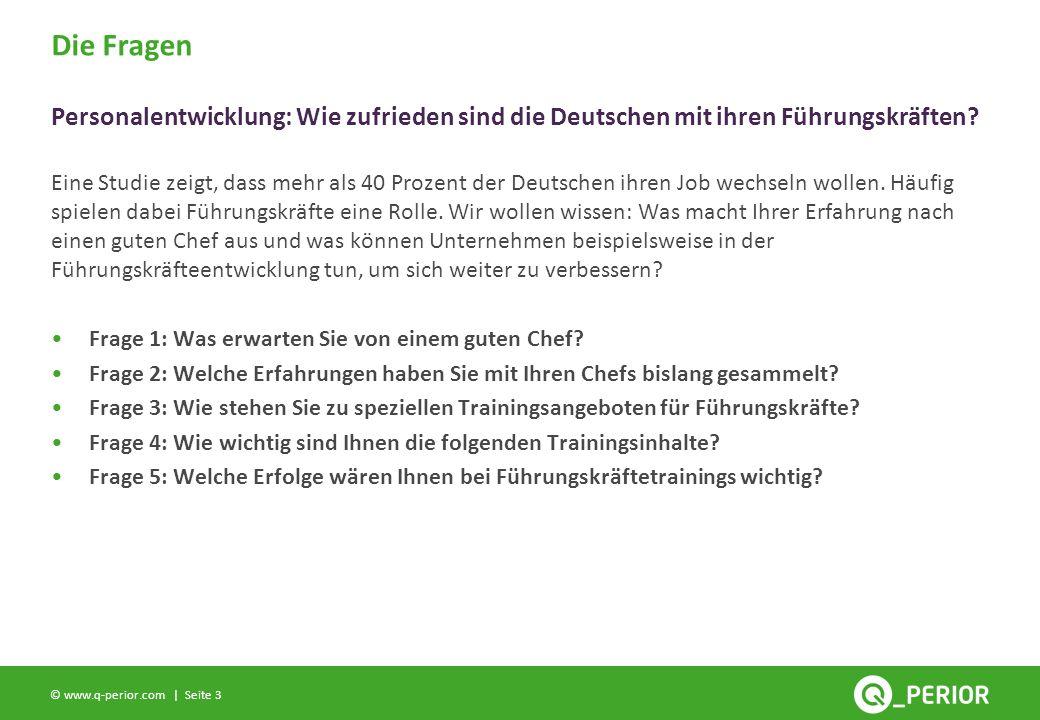Seite 3 © www.q-perior.com | Eine Studie zeigt, dass mehr als 40 Prozent der Deutschen ihren Job wechseln wollen.