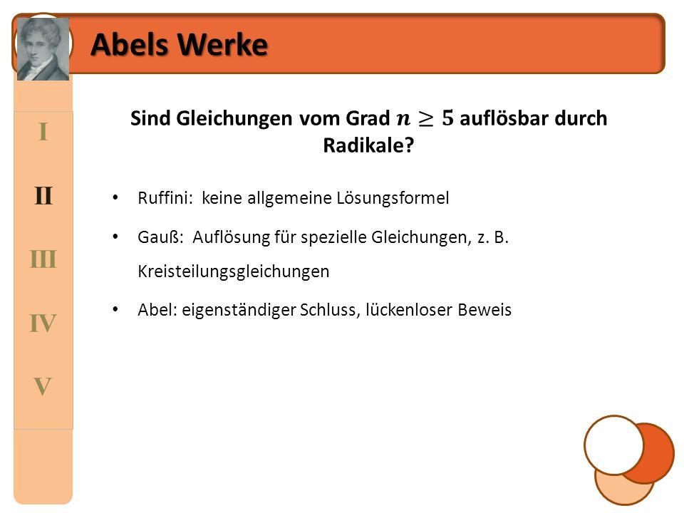 I II III IV V Abels Werke