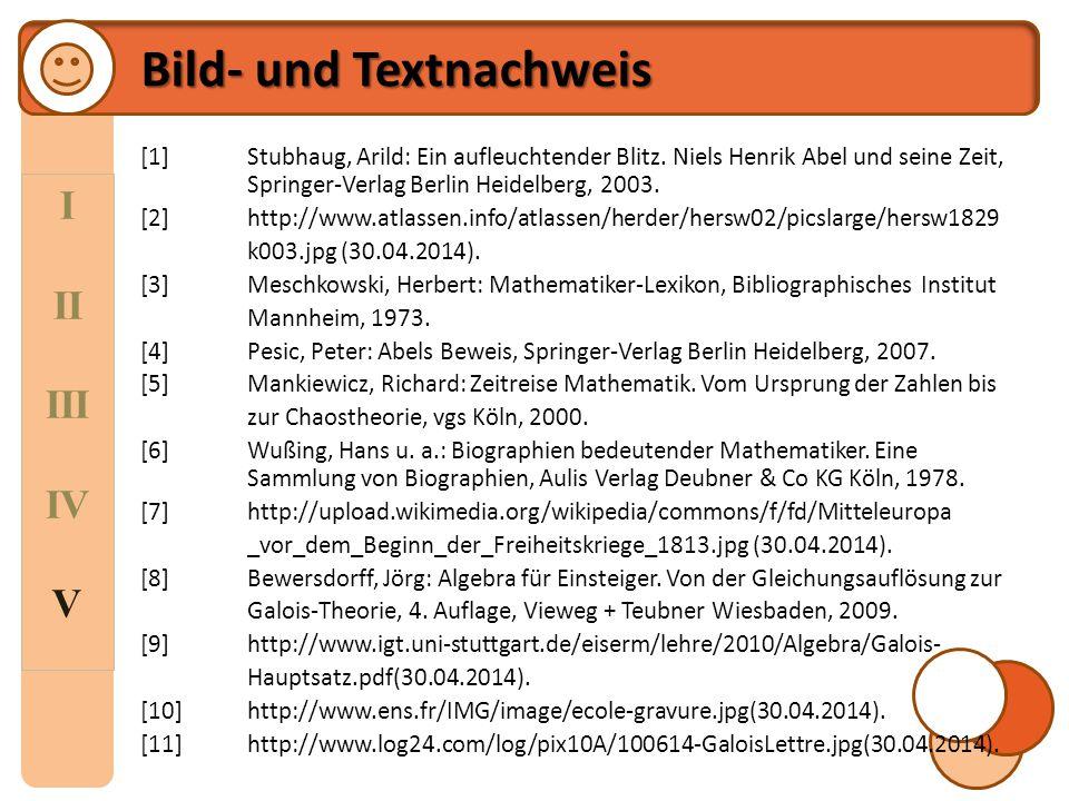 I II III IV V Quellenverzeichnis Bewersdorff, Jörg: Algebra für Einsteiger.