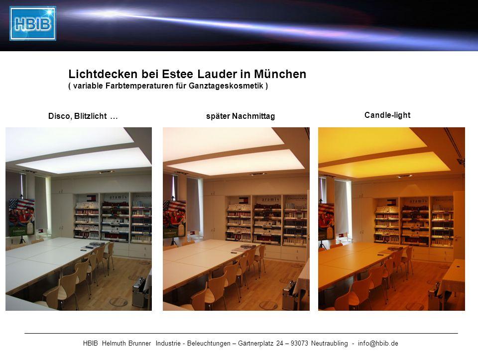 HBIB Helmuth Brunner Industrie - Beleuchtungen – Gärtnerplatz 24 – 93073 Neutraubling - info@hbib.de Lichtdecken bei Estee Lauder in München ( variabl