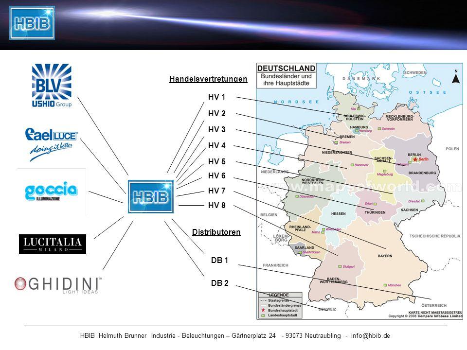 HBIB Helmuth Brunner Industrie - Beleuchtungen – Gärtnerplatz 24 - 93073 Neutraubling - info@hbib.de Handelsvertretungen HV 1 HV 2 HV 3 HV 4 Distribut