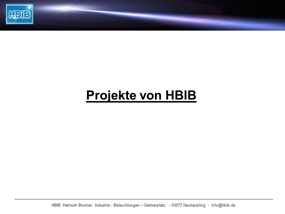 Projekte von HBIB HBIB Helmuth Brunner Industrie - Beleuchtungen – Gärtnerplatz - 93073 Neutraubling - info@hbib.de