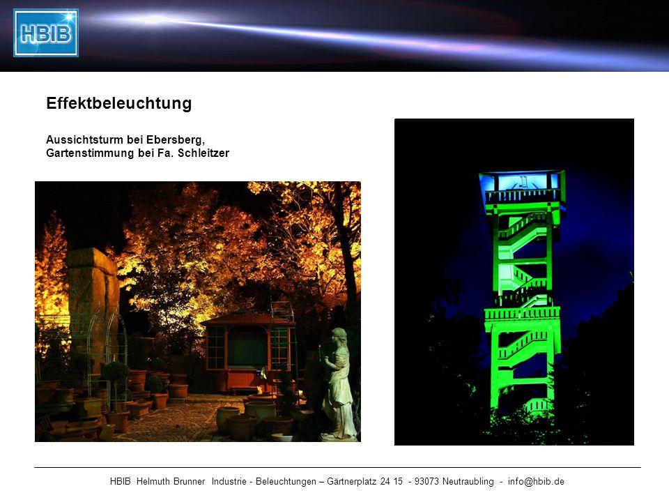 HBIB Helmuth Brunner Industrie - Beleuchtungen – Gärtnerplatz 24 15 - 93073 Neutraubling - info@hbib.de Effektbeleuchtung Aussichtsturm bei Ebersberg,