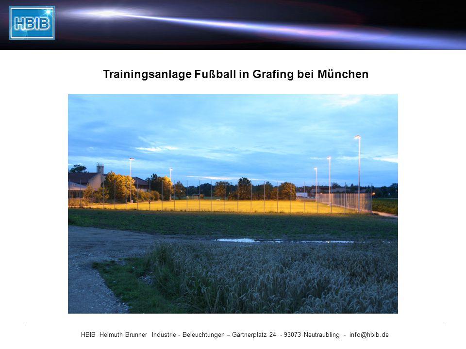 HBIB Helmuth Brunner Industrie - Beleuchtungen – Gärtnerplatz 24 - 93073 Neutraubling - info@hbib.de Trainingsanlage Fußball in Grafing bei München