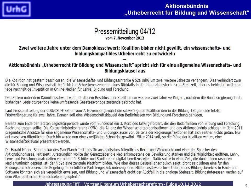 Fachsymposium - Urheberrecht für die Wissensgesellschaft - Berlin 25.10.2012 25 Wissenschaftsfreundliches Urheberrecht.