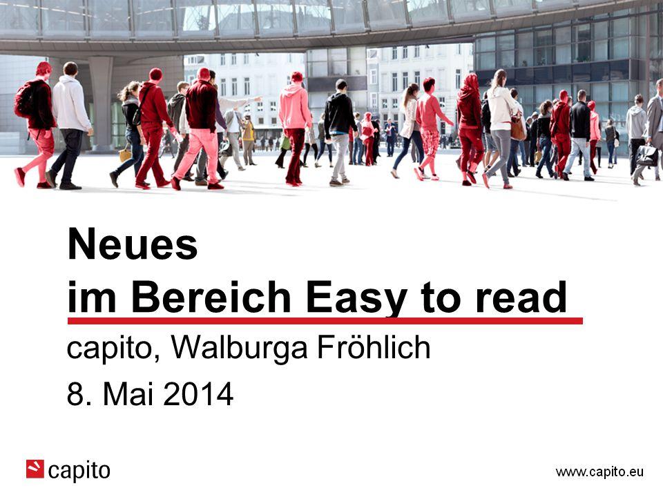 Neues im Bereich Easy to read capito, Walburga Fröhlich 8. Mai 2014