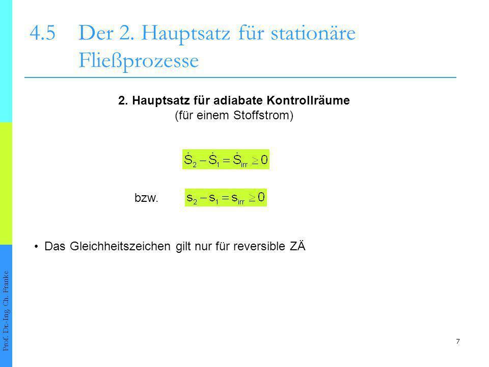 8 4.5Der 2.Hauptsatz für stationäre Fließprozesse Prof.