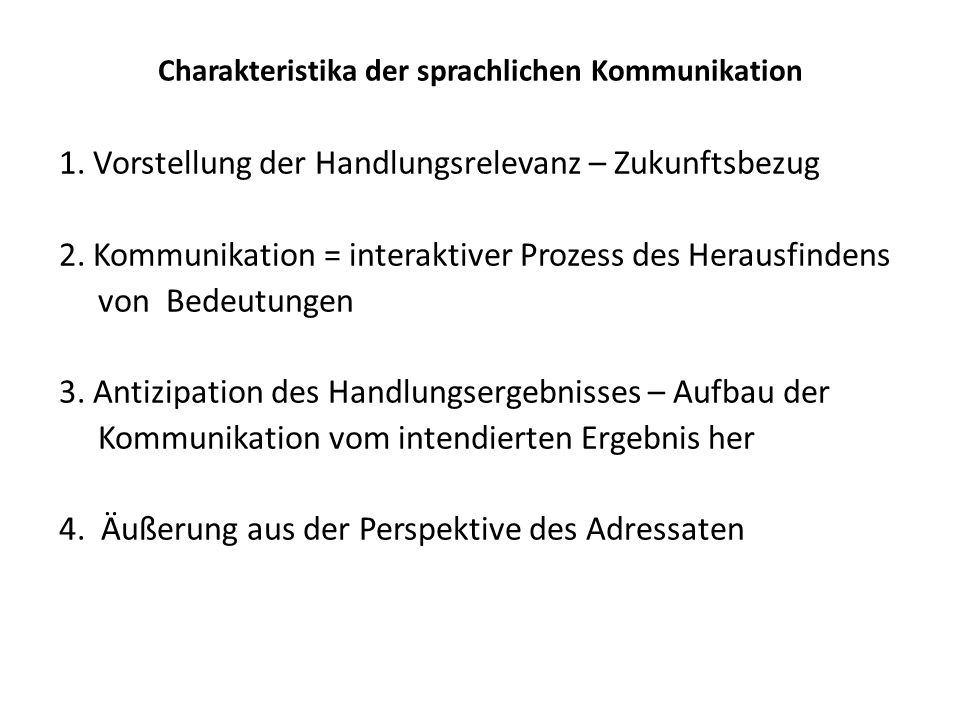 Charakteristika der sprachlichen Kommunikation 1.