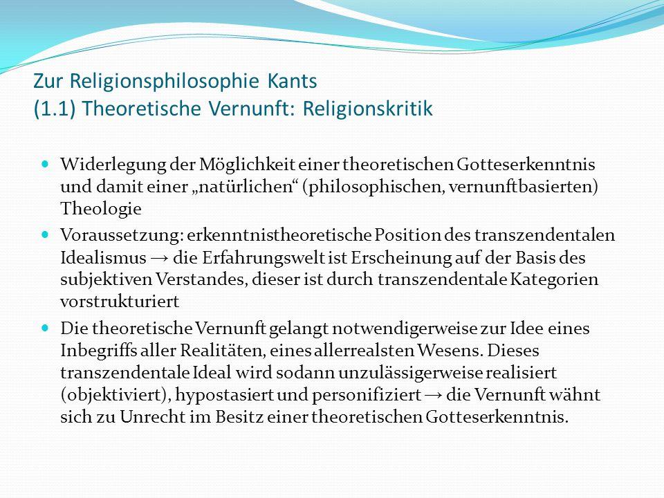 """Zur Religionsphilosophie Kants (1.2) Theoretische Vernunft: Religionskritik Doch das vermeintlich von der Vernunft erkannte Dasein Gottes ist in Wahrheit """"ein bloßes Selbstgeschöpf ihres Denkens (Kritik der reinen Vernunft, A 584/B 712)."""