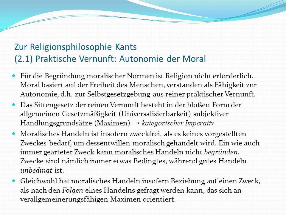 """Zur Religionsphilosophie Kants (2.2) Praktische Vernunft: Verbindung von Natur und Sittlichkeit Zwei getrennte """"Reiche ."""