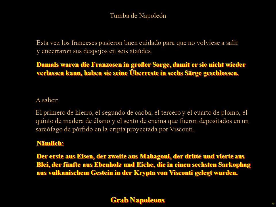 12 Tumba de Napoleón Grab Napoleons Grab Napoleons